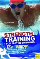 Blythe Lucero - Strength Training for Faster Swimming - 9781841263397 - V9781841263397