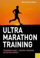 Wolfgang Olbrich - Ultra Marathon Training - 9781841263625 - V9781841263625