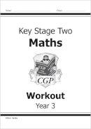 Parsons, Richard - KS2 Maths Workout Book - Year 3 - 9781841460697 - V9781841460697