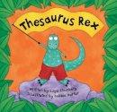 Steinburg, Laya - Thesaurus Rex - 9781841487878 - V9781841487878