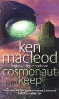 MacLeod, Ken - Cosmonaut Keep - 9781841490670 - KSG0007453