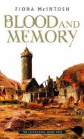 Fiona McIntosh - Blood and Memory (Quickening) - 9781841493749 - KNW0010752