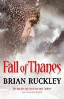 Brian Ruckley - Fall of Thanes - 9781841494418 - KNW0006890