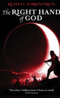 Russell Kirkpatrick - The Right Hand of God (Fire of Heaven Trilogy) - 9781841494654 - KLN0017661