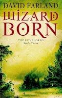 Farland, David - Wizardborn - The Runelords: Book Three - 9781841495620 - KDK0011300
