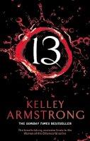 Armstrong, Kelley - 13 - 9781841498041 - V9781841498041