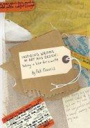 Francis, Pat - Inspiring Writing in Art and Design - 9781841502564 - V9781841502564