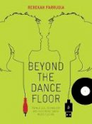 Farrugia, Rebekah - Beyond the Dance Floor - 9781841505664 - V9781841505664