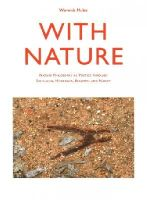 Mules, Warwick - With Nature: Nature Philosophy as Poetics through Schelling, Heidegger, Benjamin and Nancy (Intellect Books - Cultural Studies of Natures, Landscapes and Environments) - 9781841505732 - V9781841505732