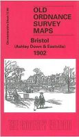 Bone, Mike - Bristol (Ashley Down and Eastville) 1902 - 9781841513959 - V9781841513959