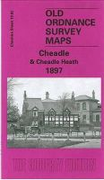 Makepeace, Chris - Cheadle and Cheadle Heath 1897: Cheshire Sheet 19.02 (Old O.S. Maps of Cheshire) - 9781841514864 - V9781841514864