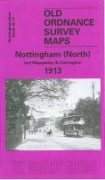 Blake, Ron - Nottingham (North) 1913: Nottinghamshire Sheet  38.14 (Old Ordnance Survey Maps of Nottinghamshire) - 9781841515502 - V9781841515502