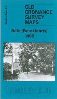 Makepeace, Chris - Sale (Brooklands) 1908: Cheshire Sheet 9.15 (Old O.S. Maps of Cheshire) - 9781841515717 - V9781841515717