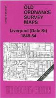 Parrott, Kay - Liverpool (Dale Street) 1848-64: Liverpool Sheet 24 (Old O.S. Maps of Liverpool) - 9781841516592 - V9781841516592