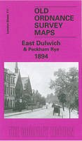 Humphrey, Stephen - East Dulwich 1894: London Sheet 117.2 (Old Ordnance Survey Maps of London) - 9781841518824 - V9781841518824