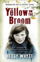 Whyte, Betsy - The Yellow on the Broom - 9781841581354 - V9781841581354