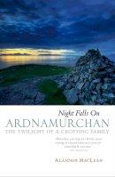 Maclean, Alasdair - Night Falls on Ardnamurchan - 9781841581590 - V9781841581590