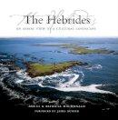 Macdonald, Angus, Macdonald, Patricia - The Hebrides: An Aerial View of a Cultural Landscape - 9781841583150 - V9781841583150
