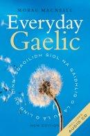 Morag Macneill - Everyday Gaelic - 9781841583709 - KTG0021625
