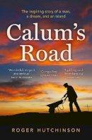 Roger Hutchinson - Calum's Road - 9781841586779 - 9781841586779
