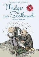 Hendry, George - Midges in Scotland - 9781841589381 - V9781841589381