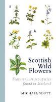 Michael Scott - Scottish Wild Flowers - 9781841589534 - V9781841589534