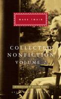 Twain, Mark - Collected Nonfiction Volume 2: Selections from the Memoirs and Travel Writings - 9781841593760 - V9781841593760