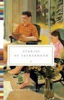 Diana Secker Tesdell (editor) - Stories of Fatherhood (Everyman's Library Classics) - 9781841596150 - V9781841596150