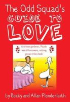 Allan Plenderleith - The Odd Squad's Guide to Love - 9781841613246 - KNW0010200