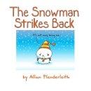 Plenderleith, Allan - The Snowman Strikes Back - 9781841613932 - V9781841613932