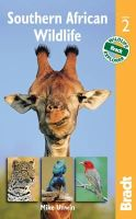 Unwin, Mike - Southern African Wildlife, 2nd (Bradt Travel Guide. Southern African Wildlife) - 9781841623474 - V9781841623474