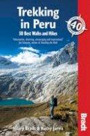 Bradt, Hilary - Trekking in Peru - 9781841624921 - V9781841624921