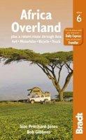 Gibbons, Bob, Pritchard-Jones, Sian - Africa Overland, 6th (Bradt Travel Guide Africa Overland) - 9781841624945 - V9781841624945