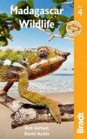 Austin, Daniel, Garbutt, Nick - Madagascar Wildlife (Bradt Travel Guides (Wildlife Guides)) - 9781841625577 - V9781841625577
