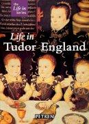 Brimacombe, Peter - Life in Tudor England (Pitkin Guides) - 9781841650883 - V9781841650883