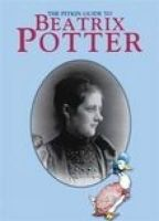 Bullen, Annie - Beatrix Potter: The Pitkin Guide to (Pitkin Biographical) - 9781841652436 - V9781841652436