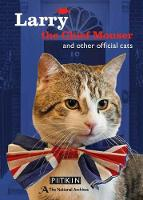 Day, Christopher - The Larry, the Chief Mouser: And Other Official Cats - 9781841657615 - V9781841657615