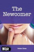 Orme, David; Orme, Helen - The Newcomer - 9781841673325 - V9781841673325