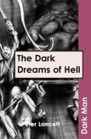 Lancett, Peter - The Dark Dreams of Hell - 9781841674186 - V9781841674186