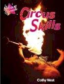 Rickard, Steve; Loughrey, Anita - Circus Skills - 9781841674797 - V9781841674797