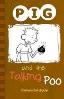 Catchpole, Barbara - PIG and the Talking Poo - 9781841675206 - V9781841675206