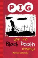 Catchpole, Barbara - PIG Gets the Black Death (nearly) - 9781841675220 - V9781841675220