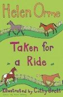 Orme, Helen; Bird, Helen - Taken for a Ride - 9781841675961 - V9781841675961