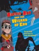 Orme, David - Boffin Boy and the Wizard of Edo - 9781841676142 - V9781841676142