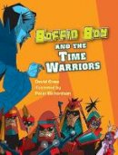 Orme, David - Boffin Boy and the Time Warriors - 9781841676227 - V9781841676227