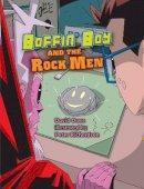 Orme, David - Boffin Boy and the Rock Men - 9781841676241 - V9781841676241