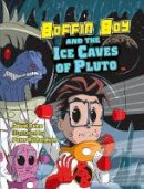 Orme, David - Boffin Boy and the Ice Caves of Pluto - 9781841676265 - V9781841676265