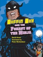 Orme, David - Boffin Boy and the Forest of the Ninja - 9781841676272 - V9781841676272