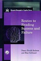 Jackson, Nancy E.; Coltheart, Max - Routes to Reading Success and Failure - 9781841690117 - V9781841690117