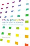 Bruce, Vicki; Georgeson, Mark A.; Green, Patrick R. - Visual Perception - 9781841692388 - V9781841692388